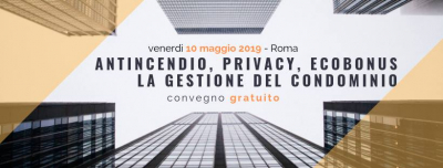 ANTINCENDIO, PRIVACY, ECOBONUS: LA GESTIONE DEL CONDOMINIO